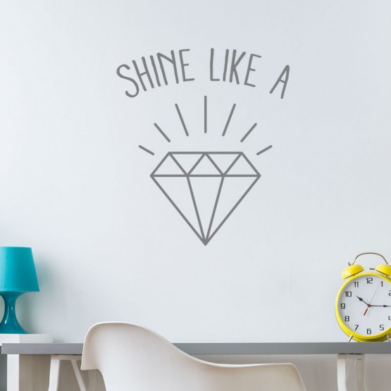 Sticker Shine Like a diamond Stickers Texte et Citations Gali Art