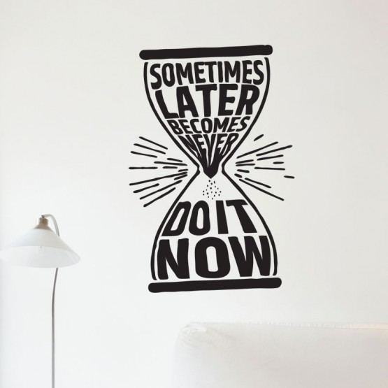 Sticker Do it now Stickers Texte et Citations Gali Art