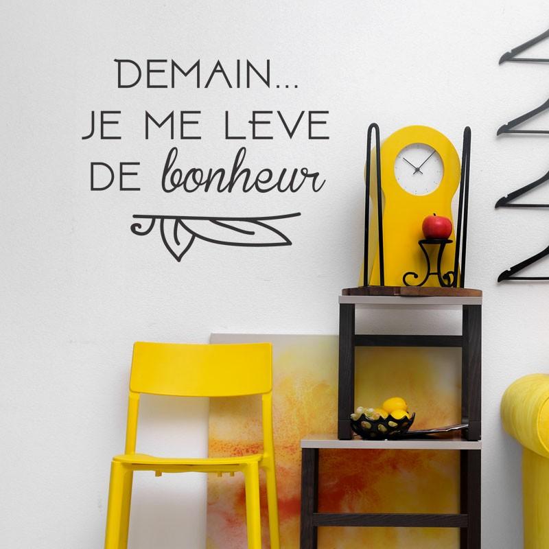 sticker citation demain je me l ve de bonheur d co texte et citation. Black Bedroom Furniture Sets. Home Design Ideas