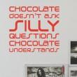 Sticker Chocolate Understands Stickers Texte et Citations