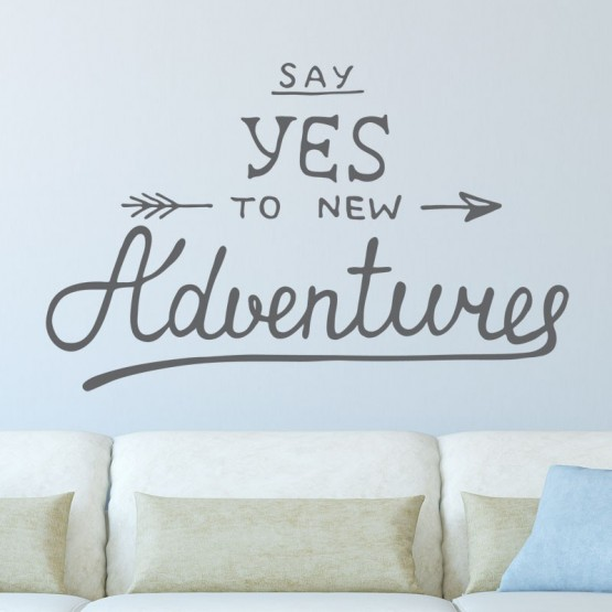 Sticker Say Yes to new Adventures