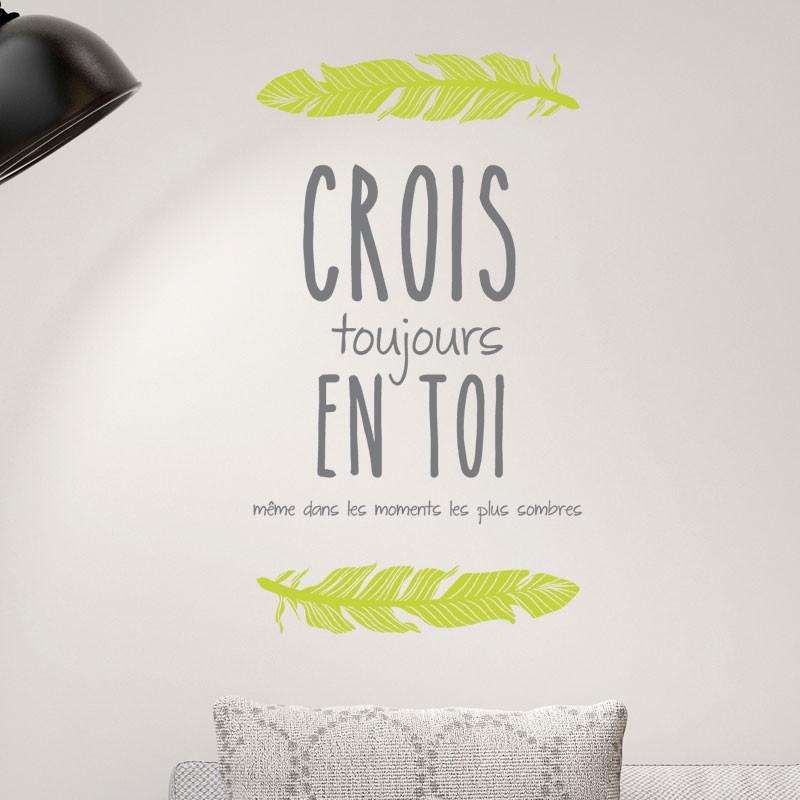 Sticker Citation Positive Crois Toujours En Toi Decoration Murale Tendance Gali Art Com